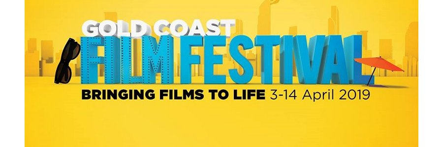 Gold Coast Film Festival 2019